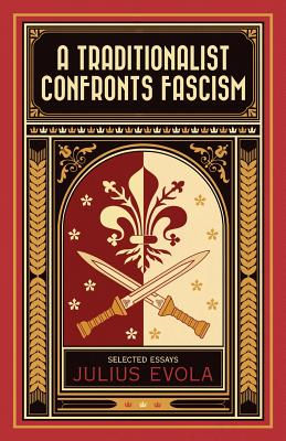 A Traditionalist Confronts Fascism Cover Image
