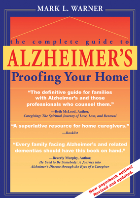 The Complete Guide to Alzheimer's Proofing Your Home Cover Image