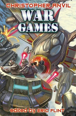 War Games (Complete Christopher Anvil #6) Cover Image