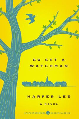 Go Set a Watchman Deluxe Ed: A Novel (Harper Perennial Deluxe Editions) Cover Image