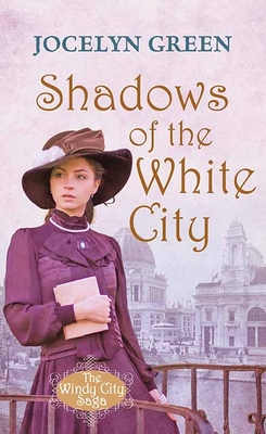 Shadows of the White City: The Windy City Saga cover