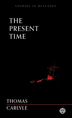 The Present Time - Imperium Press (Studies in Reaction) Cover Image