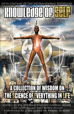 Knowledge of Self: A Collection of Wisdom on the Science of Everything in Life Cover Image