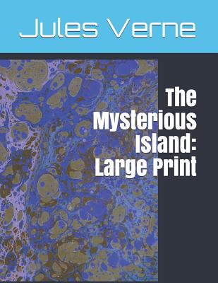 The Mysterious Island: Large Print Cover Image