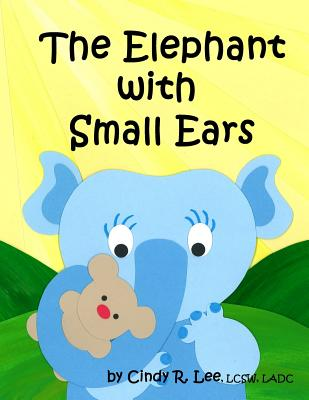 The Elephant With Small Ears Cover Image