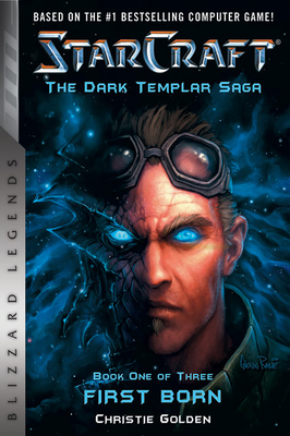 Starcraft: The Dark Templar Saga: Firstborn cover image