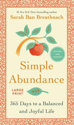 Simple Abundance: 365 Days to a Balanced and Joyful Life Cover Image