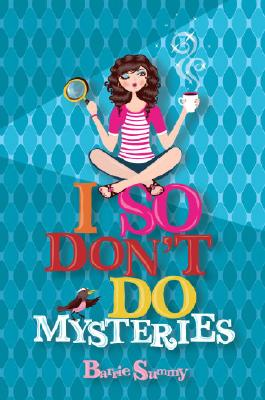 I So Don't Do Mysteries Cover