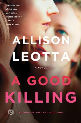 A Good Killing: A Novel (Anna Curtis Series #4) Cover Image