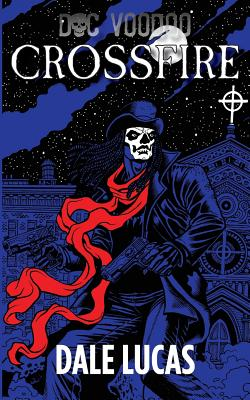 Doc Voodoo: Crossfire Cover Image