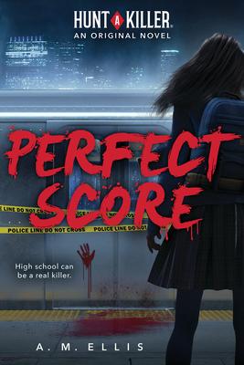 Perfect Score (A Hunt A Killer Original Novel) Cover Image