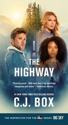 The Highway: A Novel (Cody Hoyt / Cassie Dewell Novels #2) Cover Image