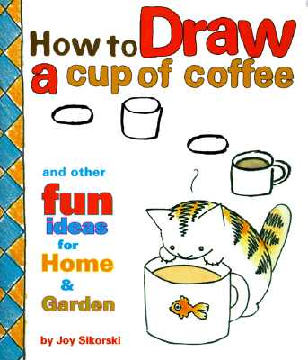 How to Draw a Cup of Coffee Cover