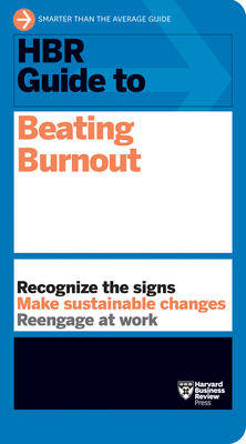 HBR Guide to Beating Burnout Cover Image