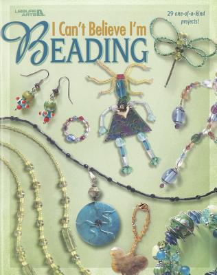 I Can't Believe I'm Beading Cover