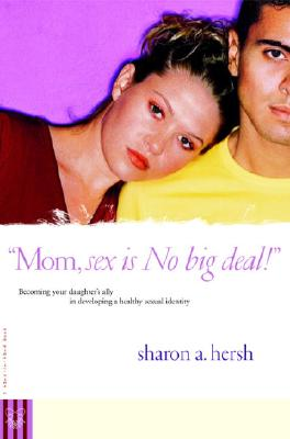 Mom, Sex Is No Big Deal! Cover