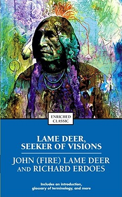 Lame Deer, Seeker of Visions (Enriched Classics) Cover Image