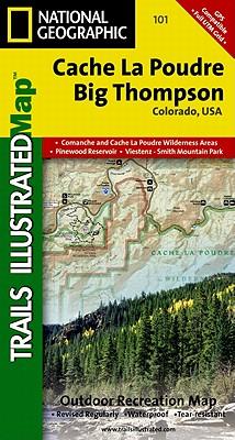 Cache La Poudre, Big Thompson Colorado, USA (National Geographic Maps: Trails Illustrated #101) Cover Image