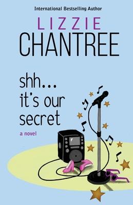 Cover for Shh... It's Our Secret