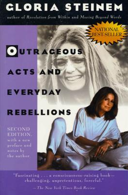 Outrageous Acts and Everyday Rebellions: Second Edition Cover Image