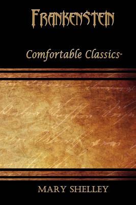 Frankenstein: Comfortable Classics Cover Image