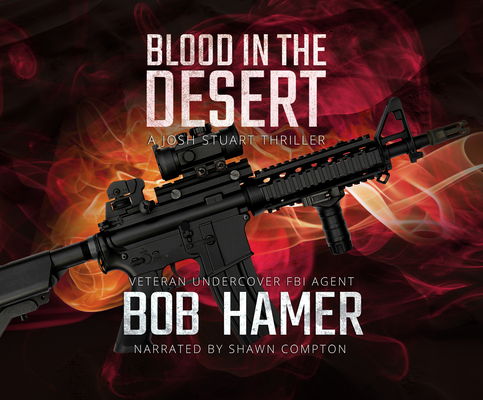 Blood in the Desert: A Josh Stuart Thriller Cover Image