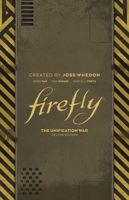 Firefly: The Unification War Deluxe Edition Cover Image
