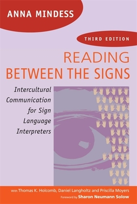 Reading Between the Signs: Intercultural Communication for Sign Language Interpreters Cover Image