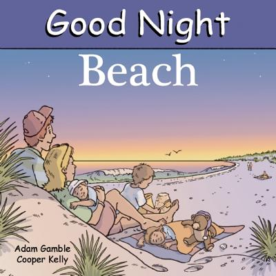 Good Night, Beach, by Adam Gamble, Cooper Kelly