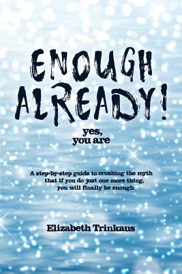 Cover for Enough Already! Yes, You Are
