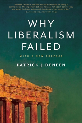 Why Liberalism Failed (Politics and Culture) Cover Image