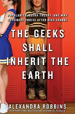 The Geeks Shall Inherit the Earth Cover