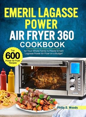 Emeril Lagasse Air Fryer 360 Recipes