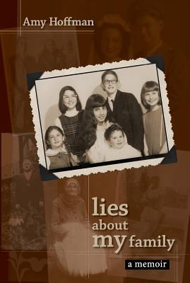 Lies about My Family: A Memoir Cover Image