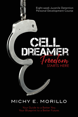 Cell Dreamer: Freedom Starts Here Cover Image