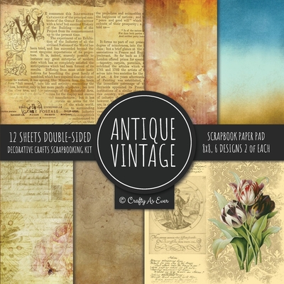 Antique Vintage Scrapbook Paper Pad 8x8 Decorative Scrapbooking Kit Collection for Cardmaking, DIY Crafts, Creating, Old Style Theme, Multicolor Desig Cover Image