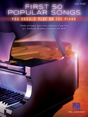 First 50 Popular Songs You Should Play on the Piano Cover Image