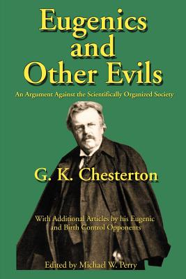 Eugenics and Other Evils: An Argument Against the Scientifically Organized State Cover Image
