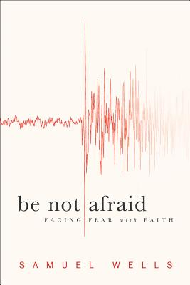 Be Not Afraid Cover