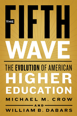 The Fifth Wave: The Evolution of American Higher Education Cover Image