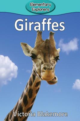 Giraffes (Elementary Explorers #11) Cover Image