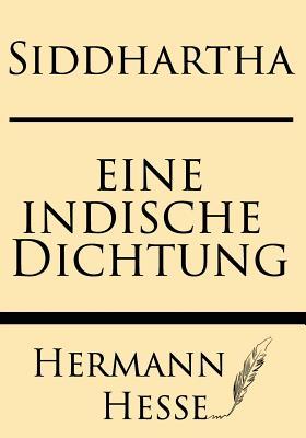 Siddhartha: Eine Indishce Dichtung Cover Image