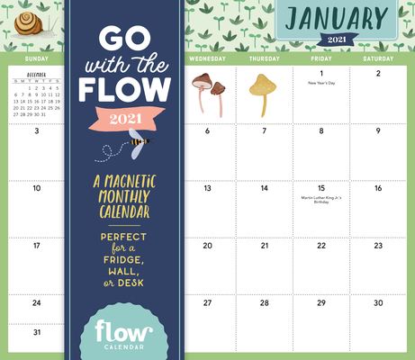 Go with the Flow: A Magnetic Monthly Calendar 2021 Cover Image