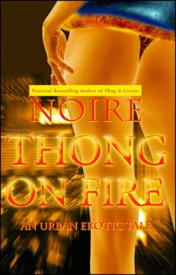 Thong on Fire: An Urban Erotic Tale Cover Image