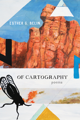 Of Cartography: Poems (Sun Tracks  #81) Cover Image