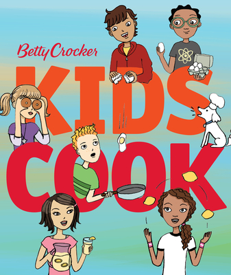 Betty Crocker Kids Cook (Betty Crocker Cooking) Cover Image