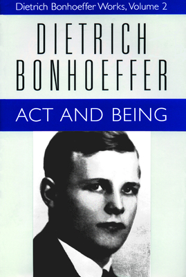 Act and Being: Dietrich Bonhoeffer Works, Volume 2 Cover Image