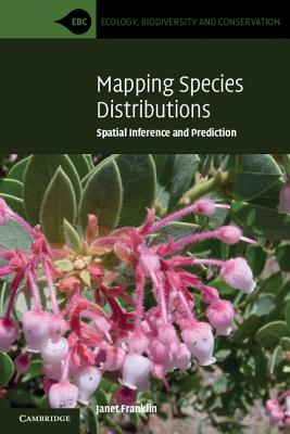 Mapping Species Distributions: Spatial Inference and Prediction Cover Image
