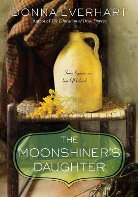 The Moonshiner's Daughter Cover Image