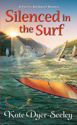 Silenced in the Surf (A Pacific Northwest Mystery #3) Cover Image